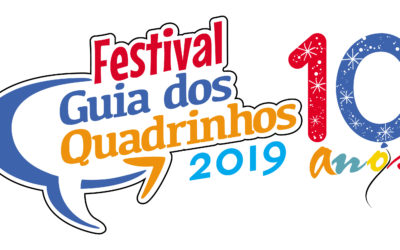 Festival Guia dos Quadrinhos comemora 10 anos, em 2019, em novo espaço