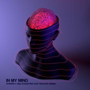 "Cat Dealers lança bootleg do hit ""In My Mind"", de Dynoro & Gigi D'Agostino"