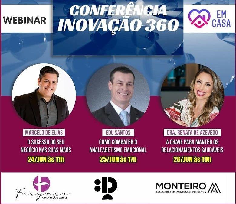 Conferência Inovação 360 traz conteúdo em vários segmentos e novidades para o mercado de eventos online
