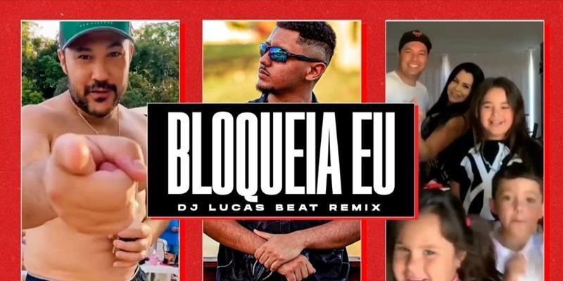 """João Bosco & Vinícius lançam clipe de """"Bloqueia eu"""" versão remix do DJ Lucas Beat"""