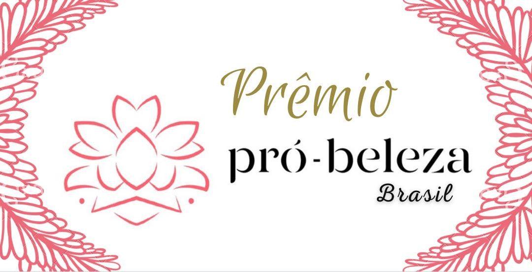 PRÊMIO PRÓ-BELEZA BRASIL 2022