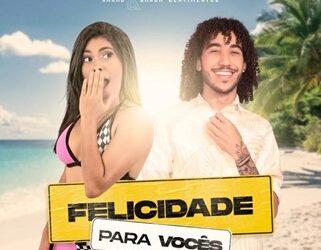 """Sucesso da música nordestina, Kakau Rodrigues lança  """"Felicidades Pra Vocês"""" que fala  sobre liberdade feminina"""